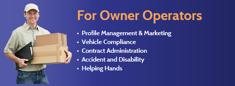 For Owner Operators: Profile Management, Marketing, Vehicle Compliance, Contract Administration, Accident and Disability, Helping Hands